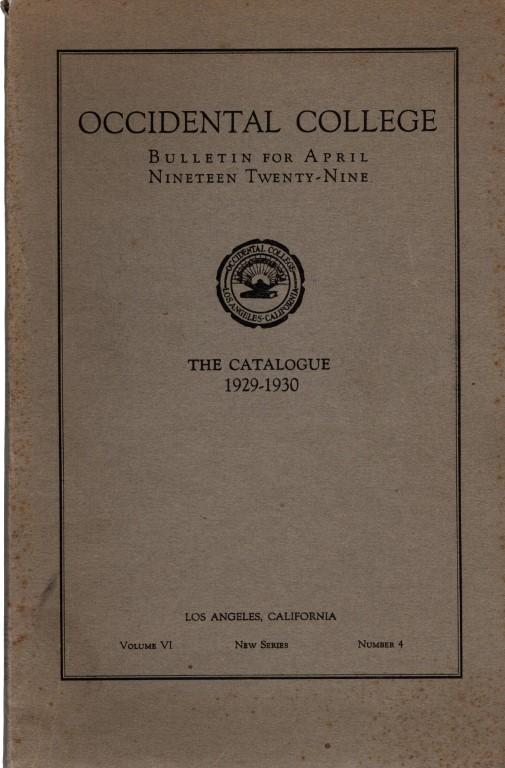 Occidental College Bulletin for April Nineteen Twenty-Nine, N/A