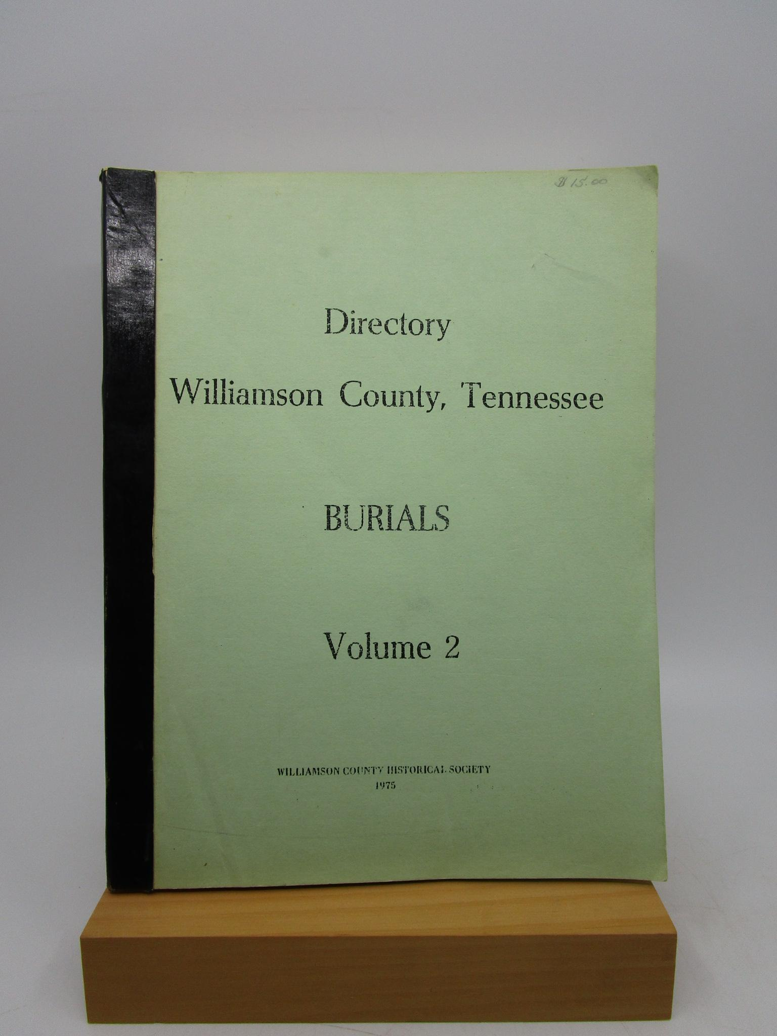 Image for Directory - Williamson County, Tennessee: Burials (Volume II)