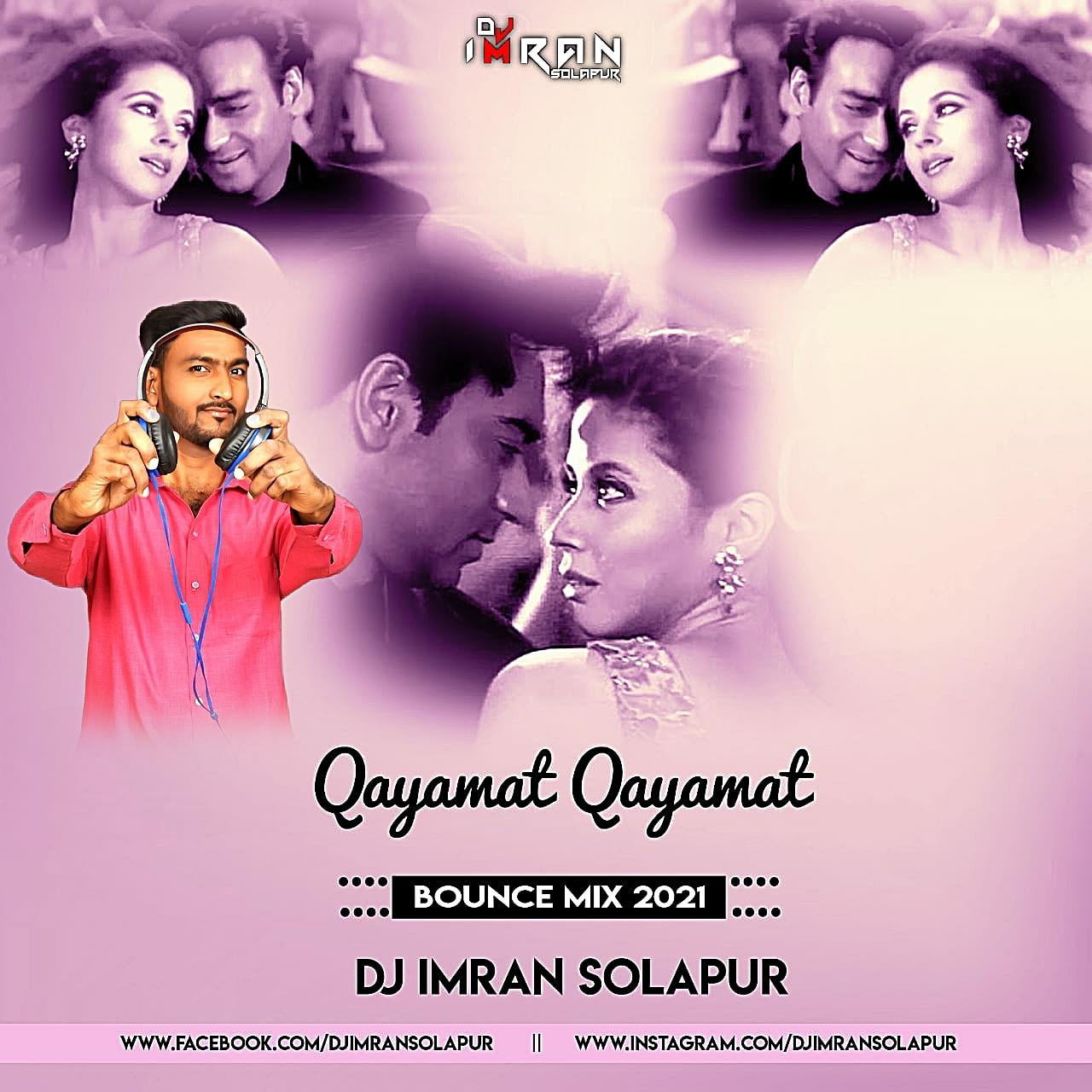 Qayamat Qayamat (2000) Bounce Mix 2021 - DJ Imran Solapur
