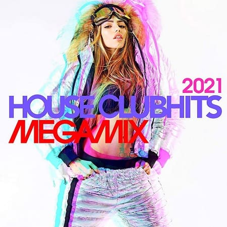 House Clubhits Megamix 2021 (2020) MP3