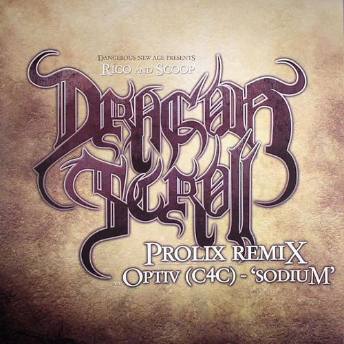 Rico & Scoop / Optiv - Dragon Scroll (Prolix Remix) / Sodium 2009