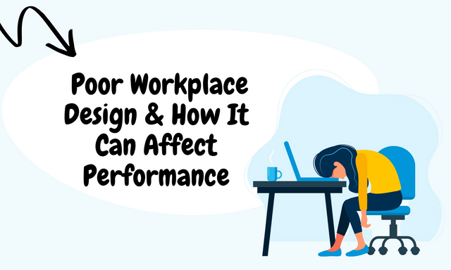 Poor-Workplace-Design-How-It-Can-Affect-Performance