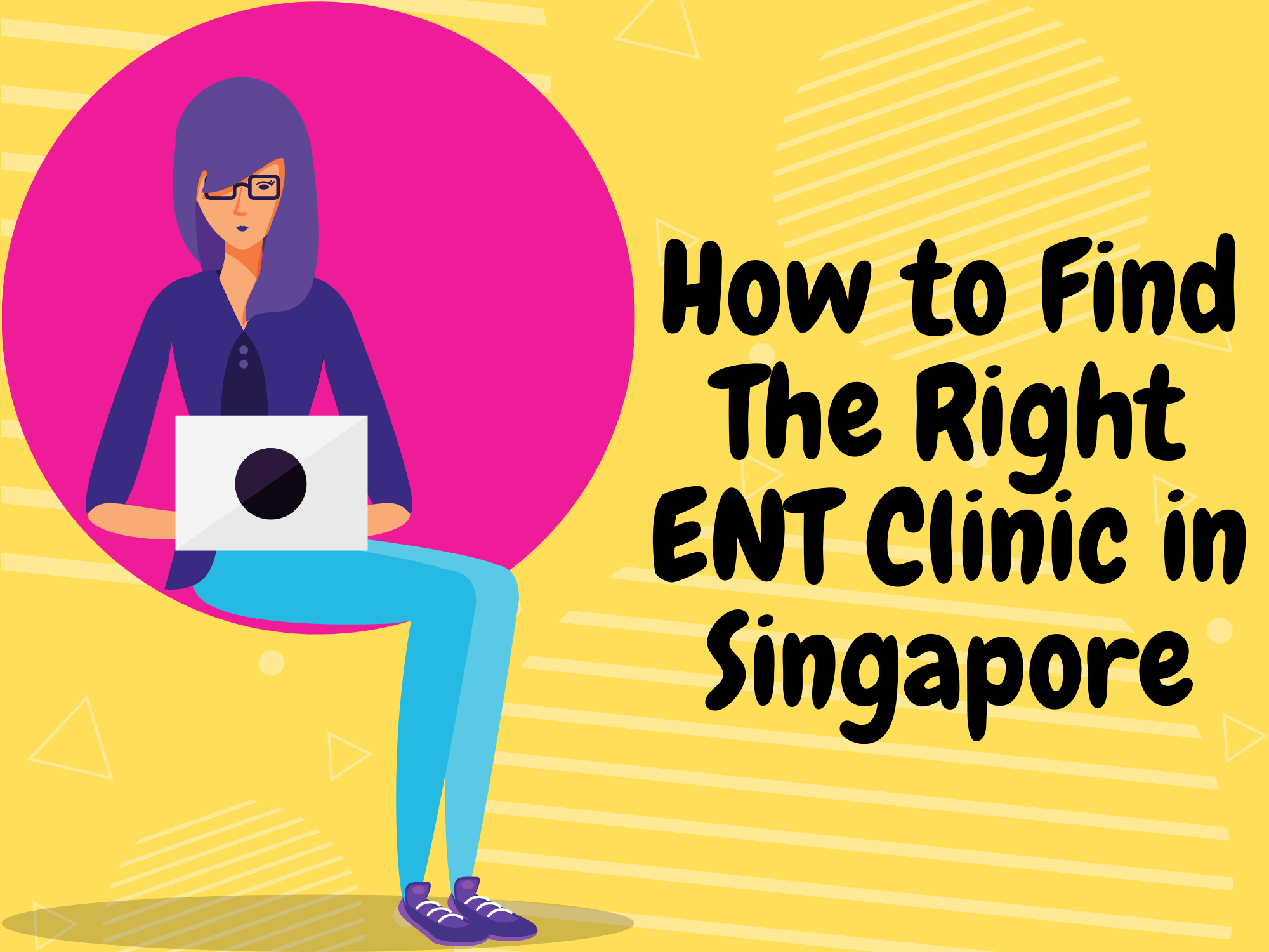 How-to-Find-The-Right-ENT-Clinic-in-Singapore