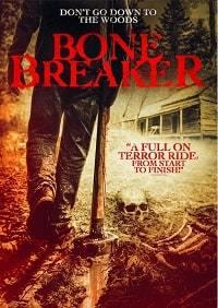 Костолом / Bone Breaker (2020)