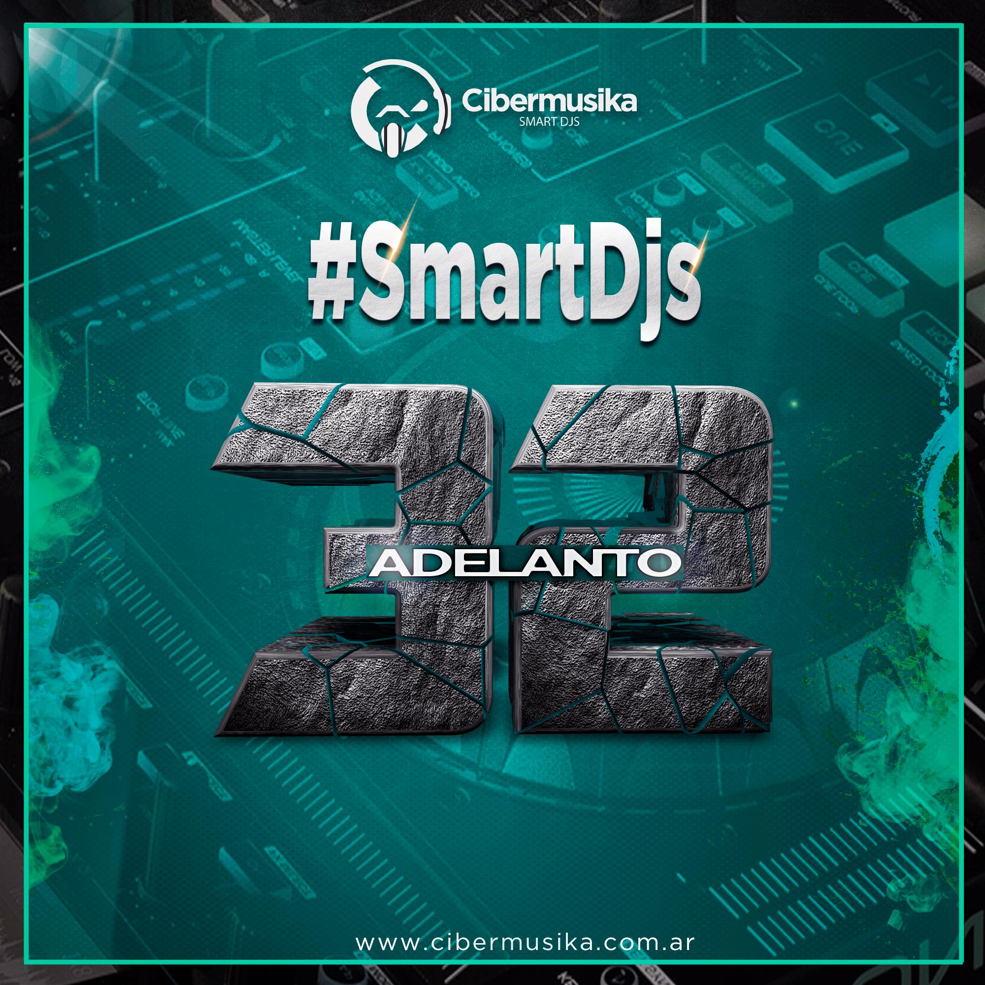 SmartDjs 32- Cibermusika (Adelanto)