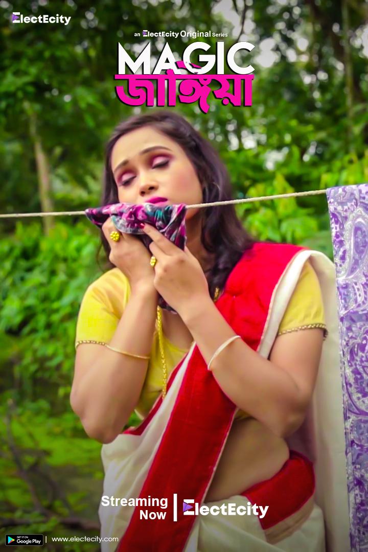 18+Magic Jangiya (2020) S01E03 Bengali ElectEcity Original Web Series 720p HDRip 50MB Watch Online