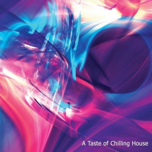 VA - A Taste of Chilling House (2021)