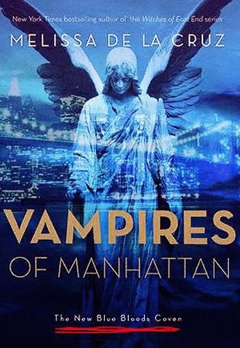 Мелисса де ла Круз. Манхэттенские вампиры