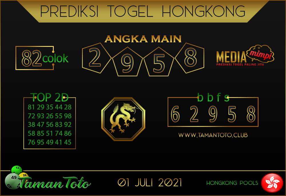Prediksi Togel HONGKONG TAMAN TOTO 01 JULI 2021