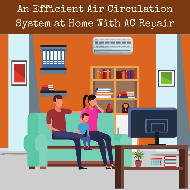 An-Efficient-Air-Circulation-System-at-Home-With-AC-Repair