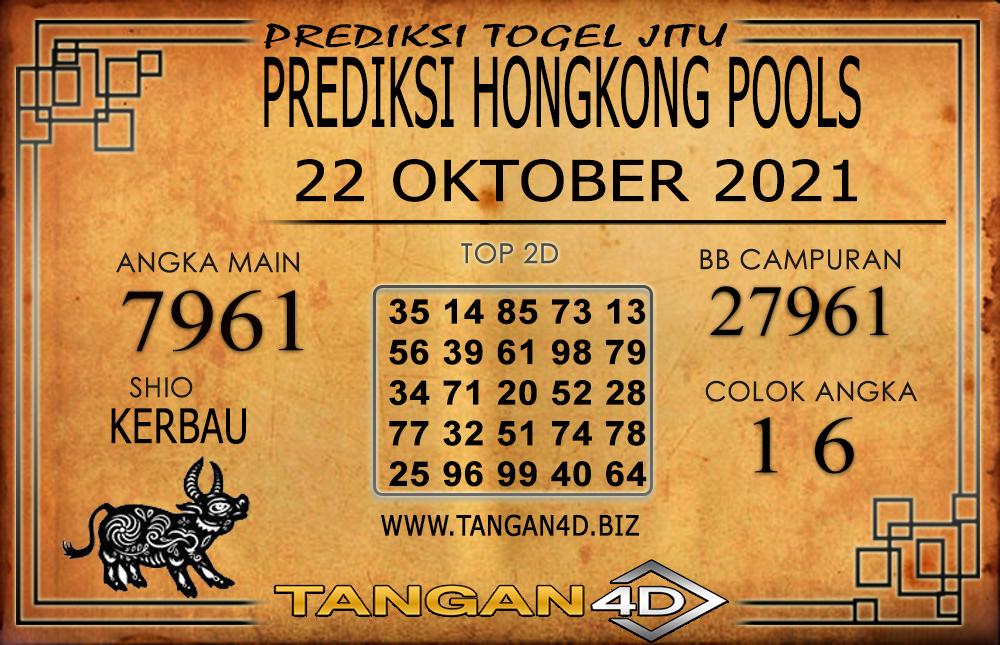 PREDIKSI TOGEL HONGKONG POOL TANGAN4D 22 OKTOBER 2021
