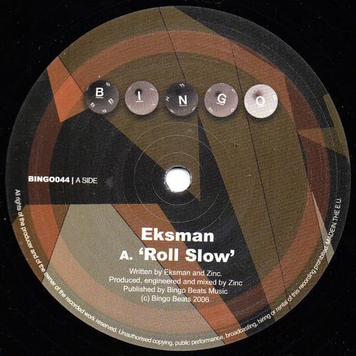 Download Eksman - Roll Slow / Blap mp3