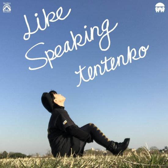 [Album] Tentenko – Like Speaking
