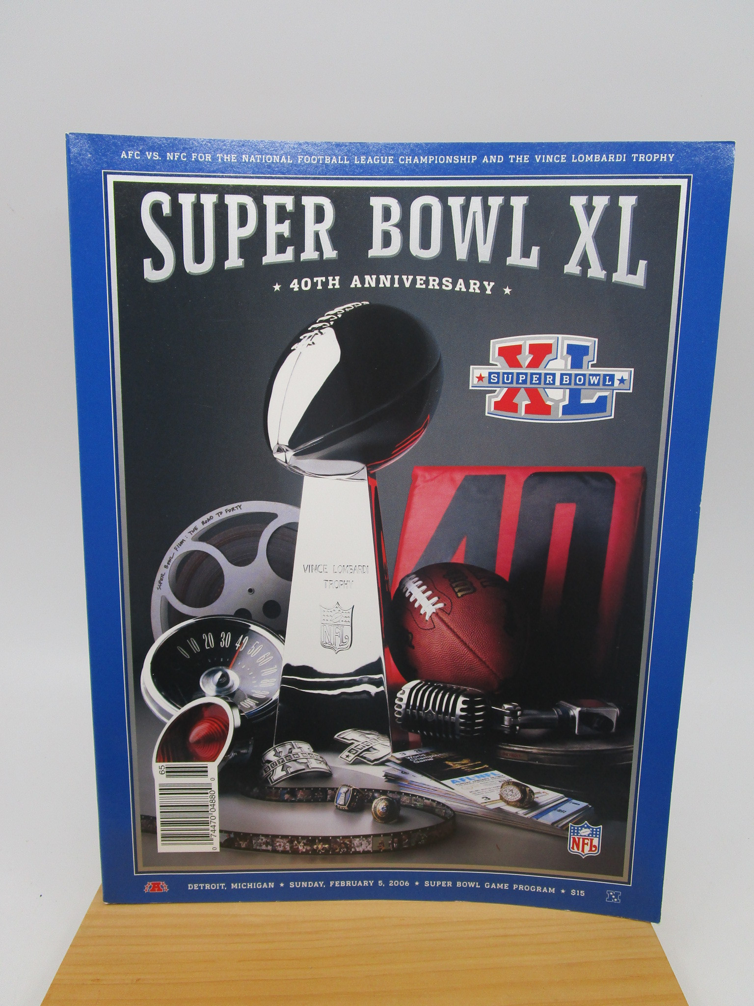 Image for Super Bowl XL: 40th Anniversary (Super Bowl Game Program, February 5, 2006)