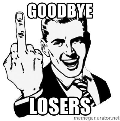 goodbye-losers