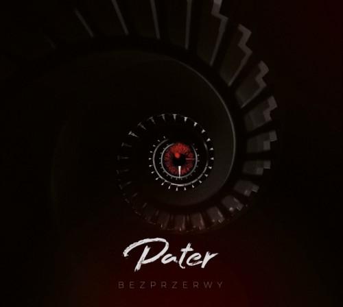 Pater - Bezprzerwy (2019)