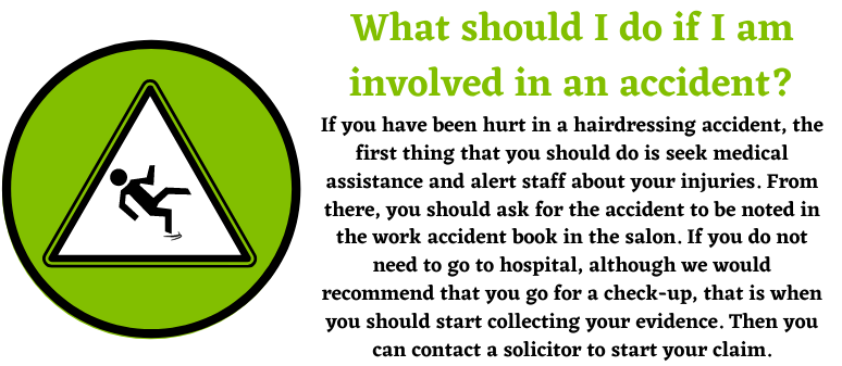 Hairdressing Accidents help