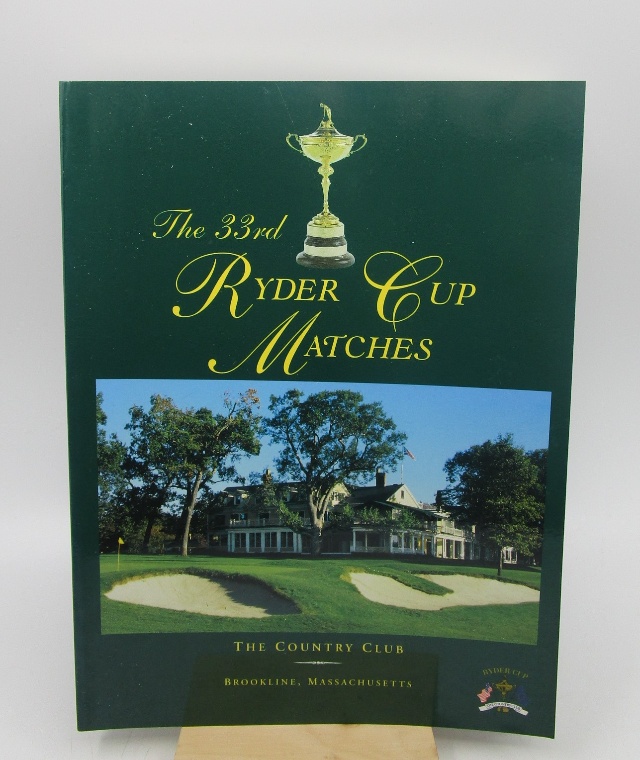 Image for The 33rd Ryder Cup Matches (1999) The Country Club Brookline, Massachusetts