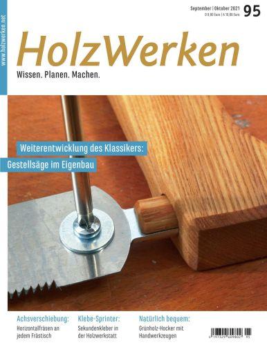 Cover: HolzWerken Magazin No 95 September-Oktober 2021