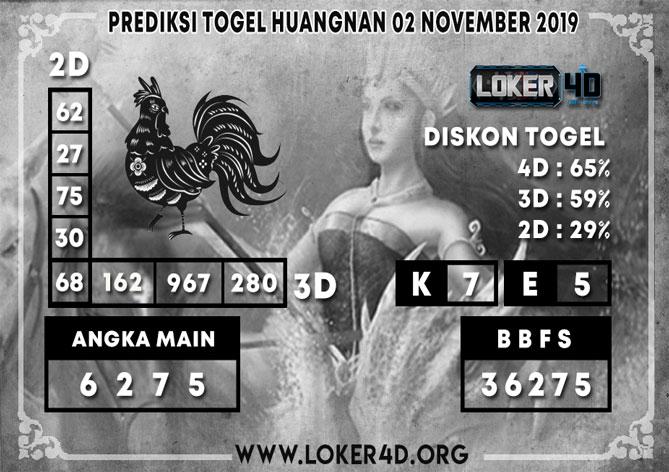 PREDIKSI TOGEL HUANGNAN LOKER4D 02 NOVEMBER 2019