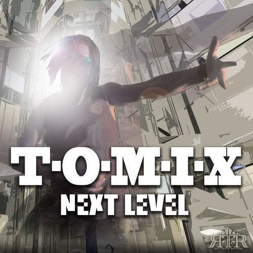 T-O-M-I-X - Next Level 2019