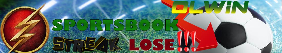 STREAK LOSE SPORTSBOOK