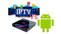 Large-iptv-vs-android-tv-box