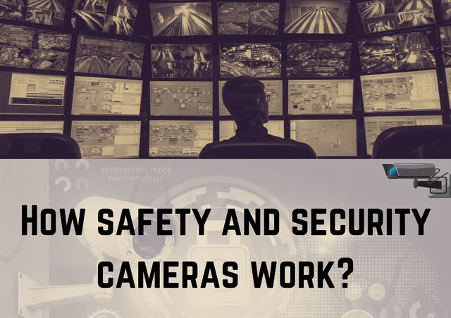 How-safety-and-security-cameras-work