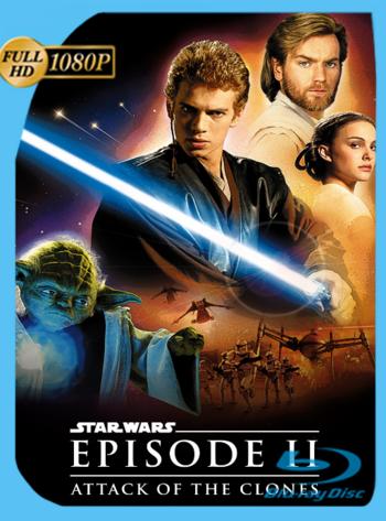 Star Wars: Episodio 2: El Ataque de los Clones (2002) REMASTERED BRRip [1080p] Latino [GoogleDrive] [zgnrips]