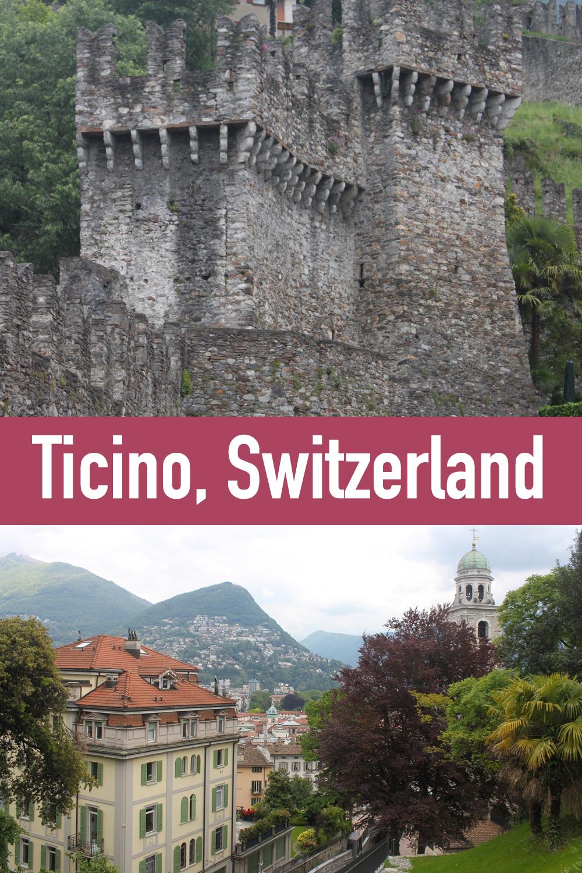 Ticino, Switzerland - Lugano, Locarno and Bellinzona