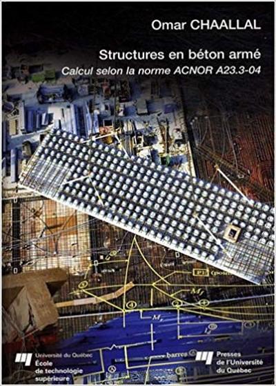 Structures en béton armé : Calcul selon la norme ACNOR A23.3-04