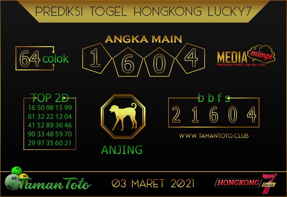 Prediksi Togel HONGKONG LUCKY 7 TAMAN TOTO 03 MARET 2021