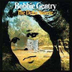 Bobbie Gentry - The Delta Sweete [Deluxe Edition] (2020)