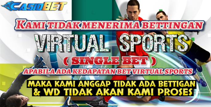 TIDAK TERIMA BET SINGLE BET VIRTUAL