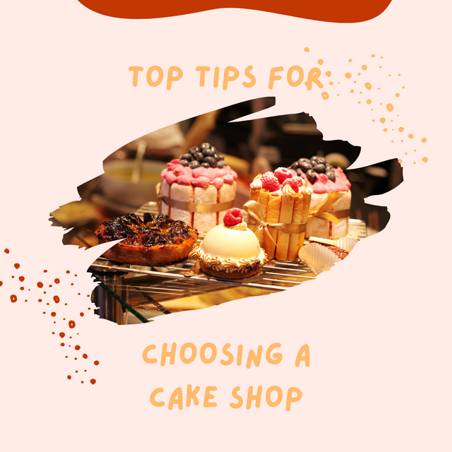 Top-Tips-for-Choosing-a-Cake-Shop