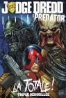 Judge Dredd / Aliens / Predator : la totale ! : Triple dérouillée