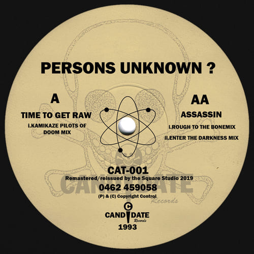 Persons Unknown - Time To Get Raw / Assassin