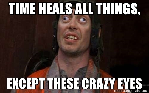 time-heals-all-things-except-these-crazy