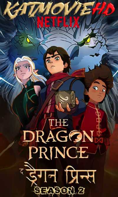 The Dragon Prince Season 2 Complete Dual Audio [ Hindi 5.1 + English ] 720p HD | Netflix Series