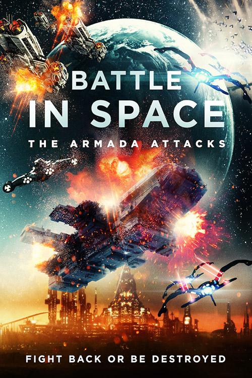 Battle in Space: The Armada Attacks | 2021 | m720p - m1080p | WEB-DL | Türkçe Altyazılı | Tek Link