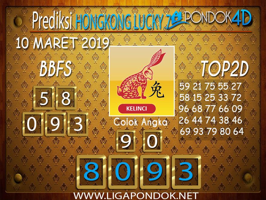 Prediksi Togel HONGKONG LUCKY 7  PONDOK4D 10 MARET 2019