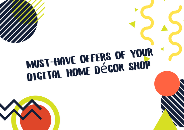 Must-Have-Offers-of-Your-Digital-Home-D-cor-Shop