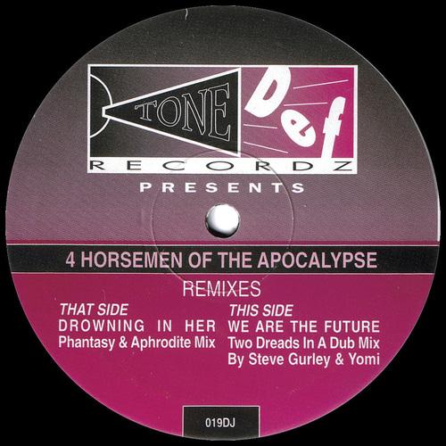 4 Horsemen Of The Apocalypse - Remixes Part 2