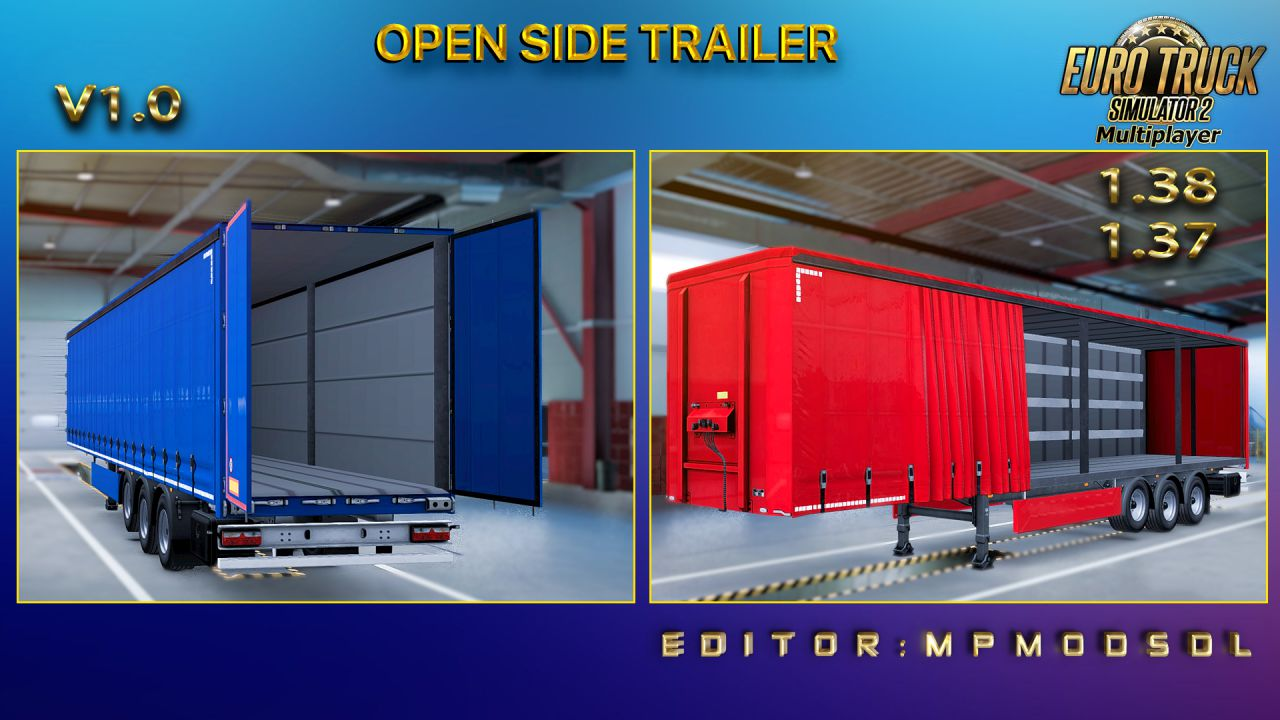Open Side Trailer v1.0 For ETS2 Multiplayer 1.37 And 1.38