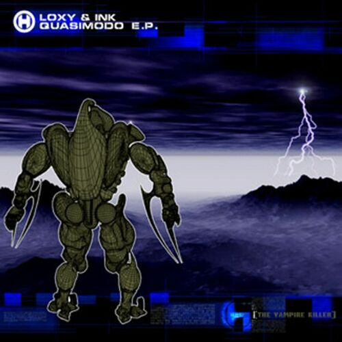 Loxy & Ink - Quasimodo EP 2000