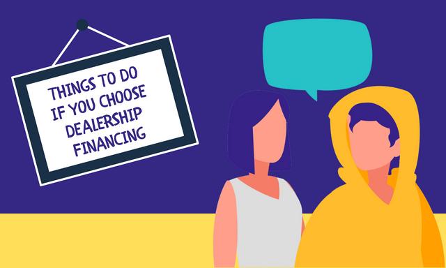 Things-To-Do-If-You-Choose-Dealership-Financing