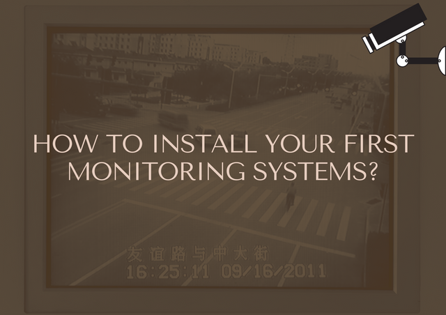 How-to-Install-Your-First-Monitoring-Systems