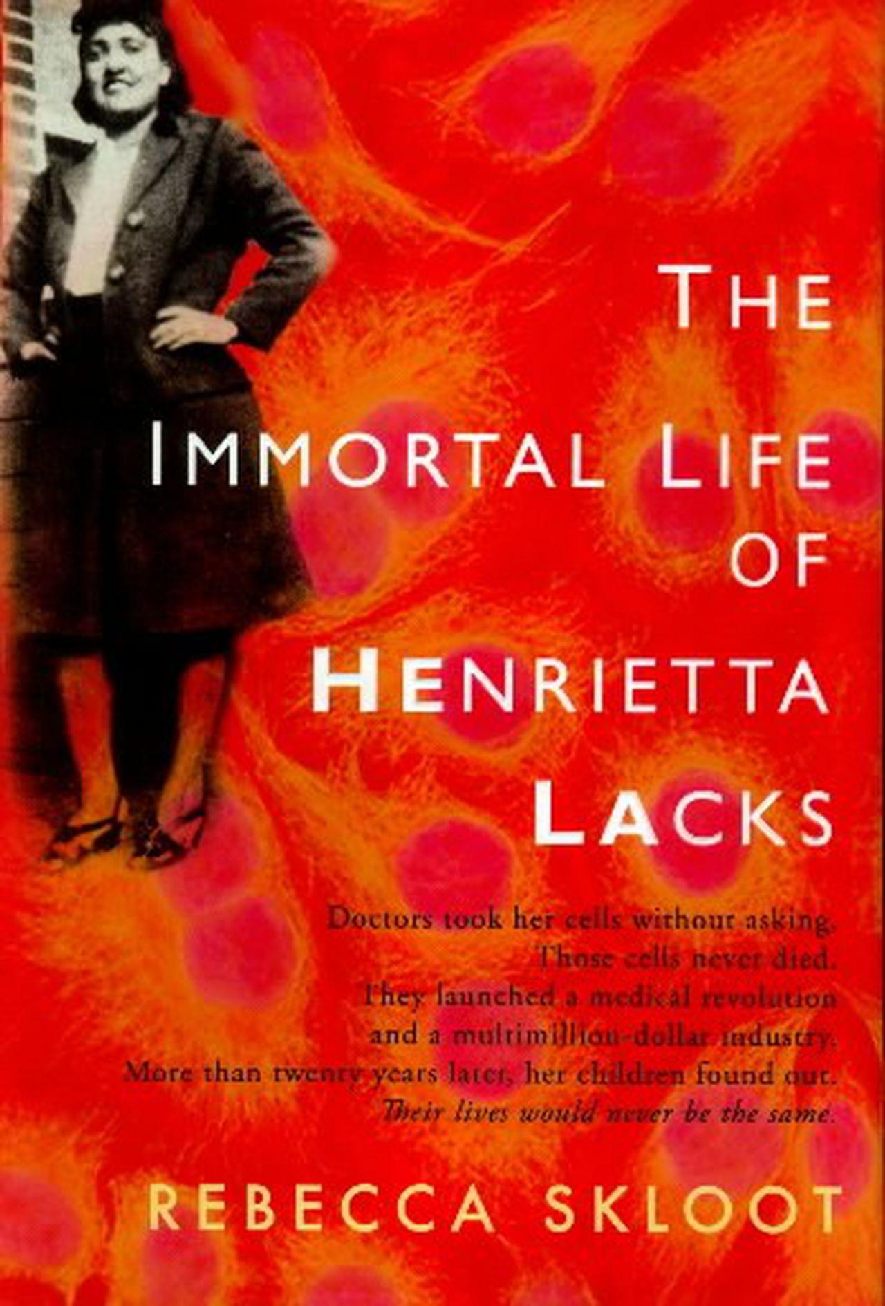 ჰენრიეტა ლაკსის უკვდავი ცხოვრება THE IMMORTAL LIFE OF HENRIETTA LACKS