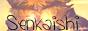Senkaishi lässt grüße da Minibutton