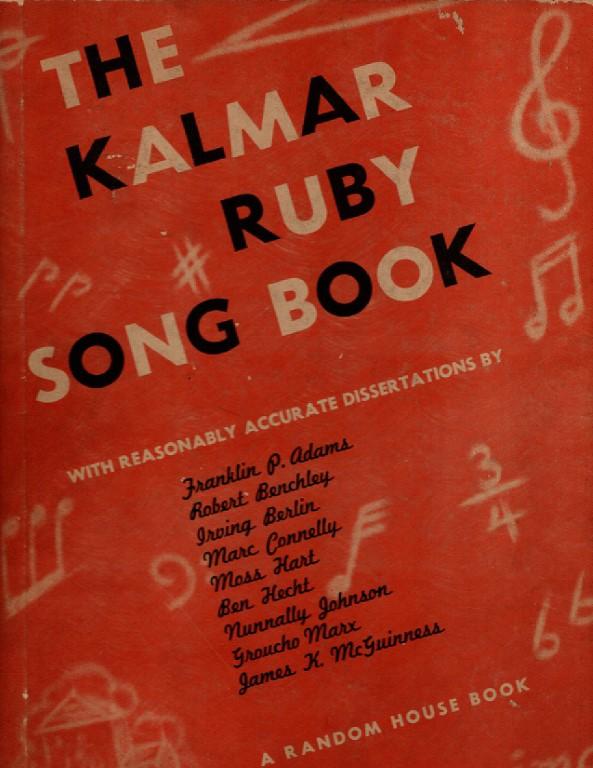 The Kalmar-Ruby Song Book, Kalmar, Bert; Harry Ruby; (introduction by Ben Hecht)